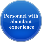 Personnel with abundant experience
